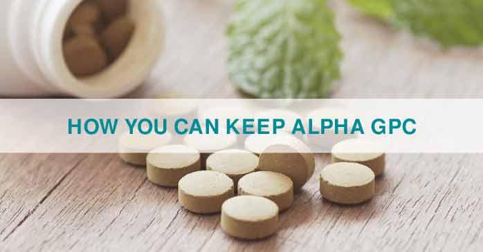 How You can Keep Alpha GPC